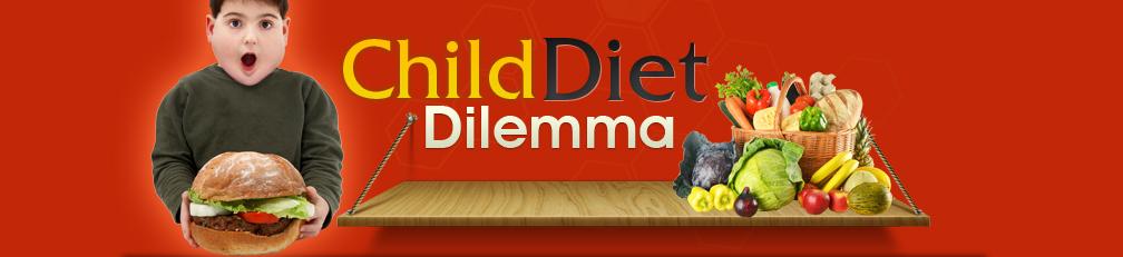 Child Diet Dilemma